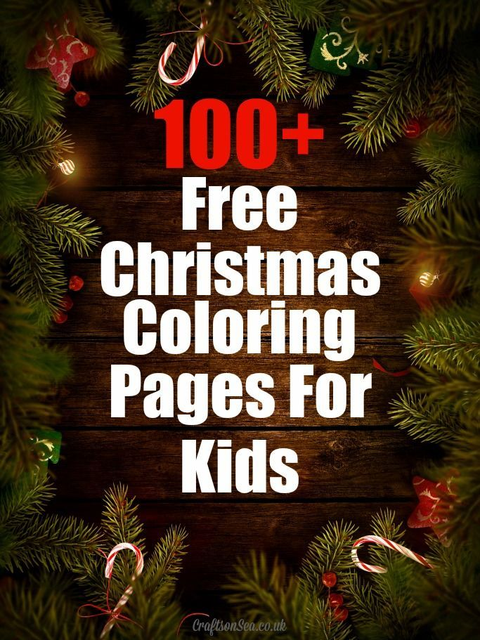 100+ Free Christmas Coloring Pages for Kids - Christmas Trees, Santa, Mince Pies and more!