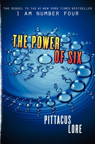 The Power of Six. Second book in the I Am Number Four series