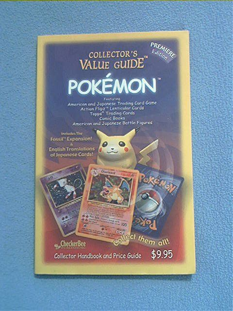 COLLECTOR'S VALUE GUIDE TO POKEMON~TRADE CARD PRICE GUIDE~SC BOOK~PREMIERE ED.
