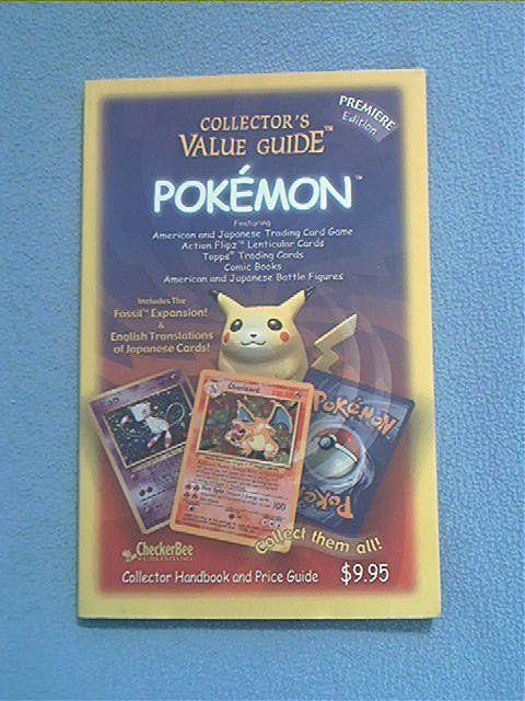 COLLECTOR'S VALUE GUIDE TO POKEMON~TRADE CARD PRICE GUIDE~SC BOOK~PREMIERE ED.