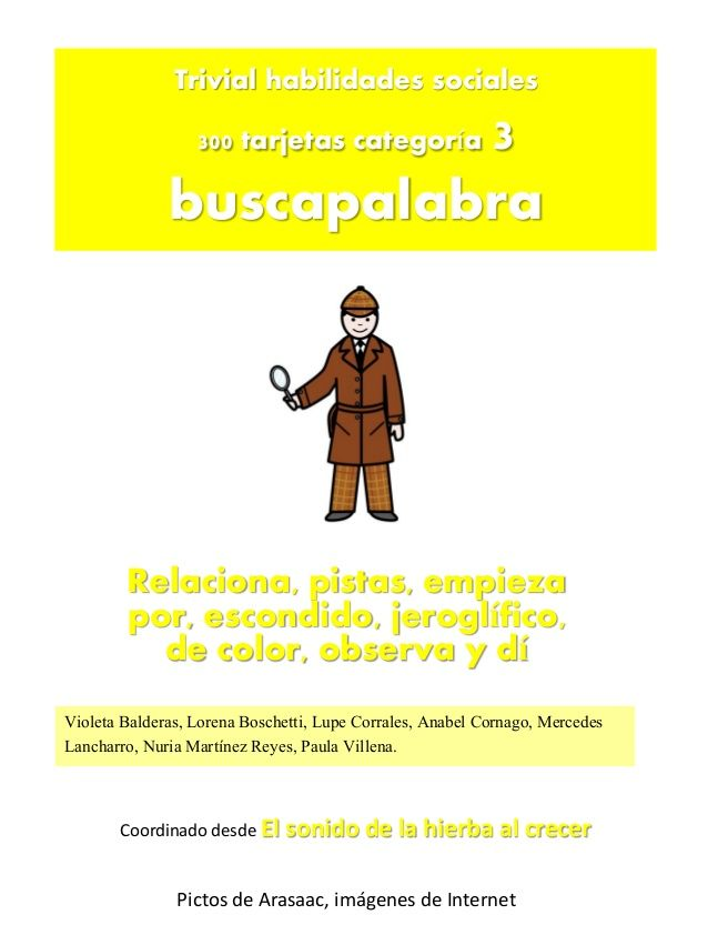 Trivial Buscapalabra. http://elsonidodelahierbaelcrecer.blogspot.com.es/2013/10/trivial-tarjetas-categoria-buscapalabra.html