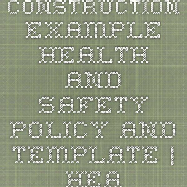 Construction - Example Health and Safety Policy and Template   Health and Safety Works Northern Ireland