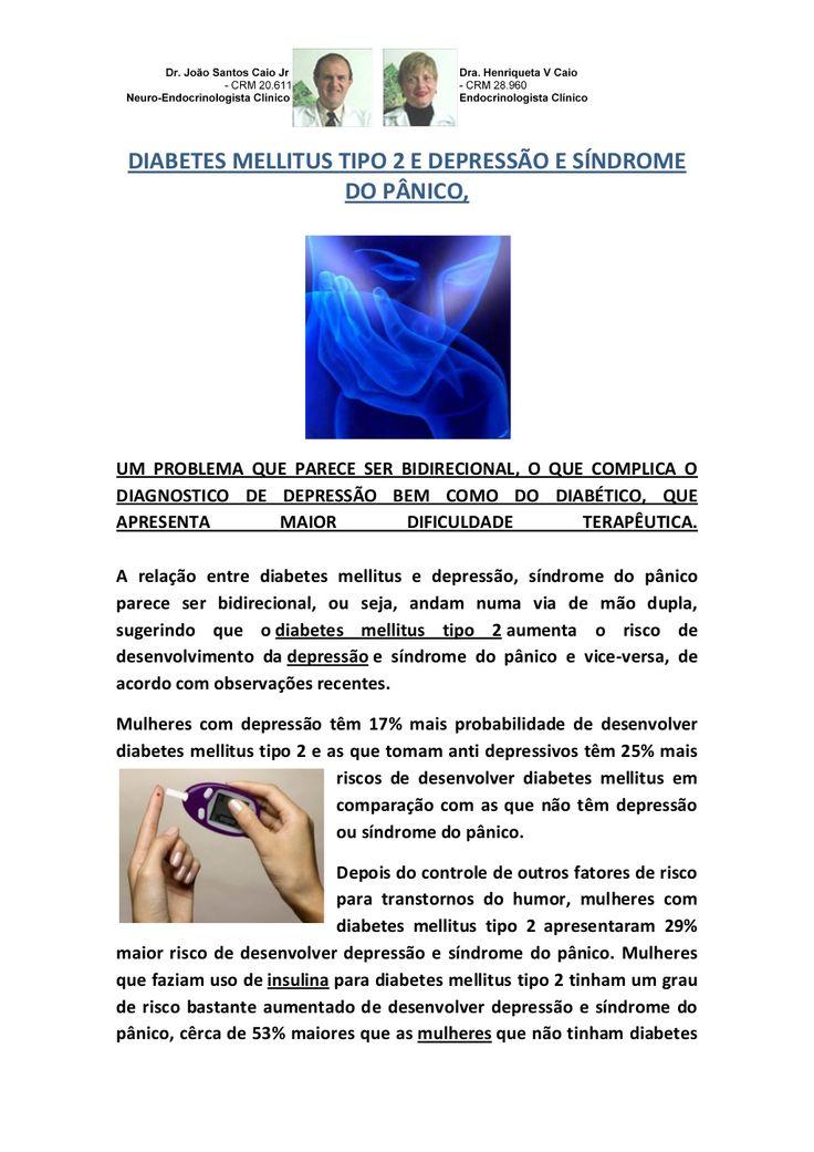 DIABETES MELLITUS TIPO 2 E DEPRESSÃO E SÍNDROME DO PÂNICO by VAN DER HAAGEN via slideshare
