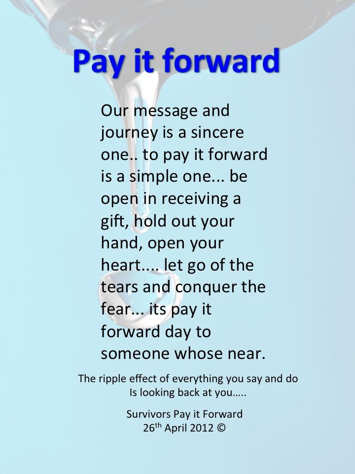 best survivors pay it forward trauma and brain injury success  pay it forward message