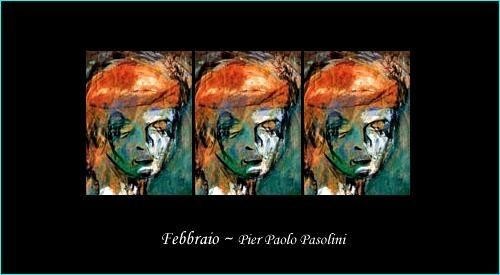 """""""February"""", by Pier Paolo Pasolini"""