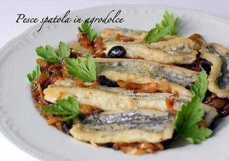 Pesce spatola in agrodolce: ricetta siciliana e di quaresima