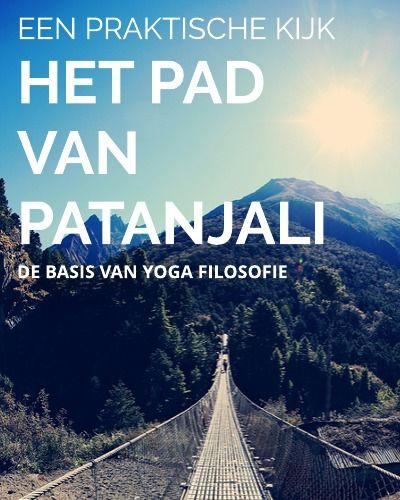 8-voudige pad van Patanjali met de Yama's en Niyama's. Een heldere uitleg.
