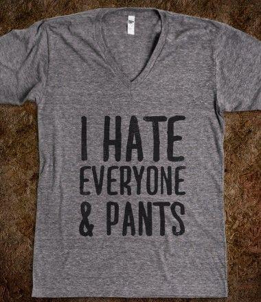 I Hate Everyone...