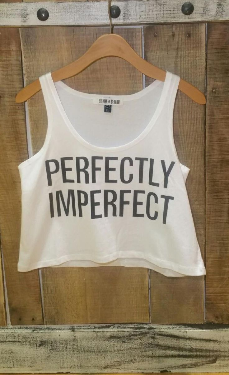 """Perfectly Imperfect"" Graphic Tee $12.95 SeinnaBellini.com"