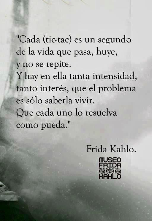 <3 Cada tic-tac... Frida Kahlo
