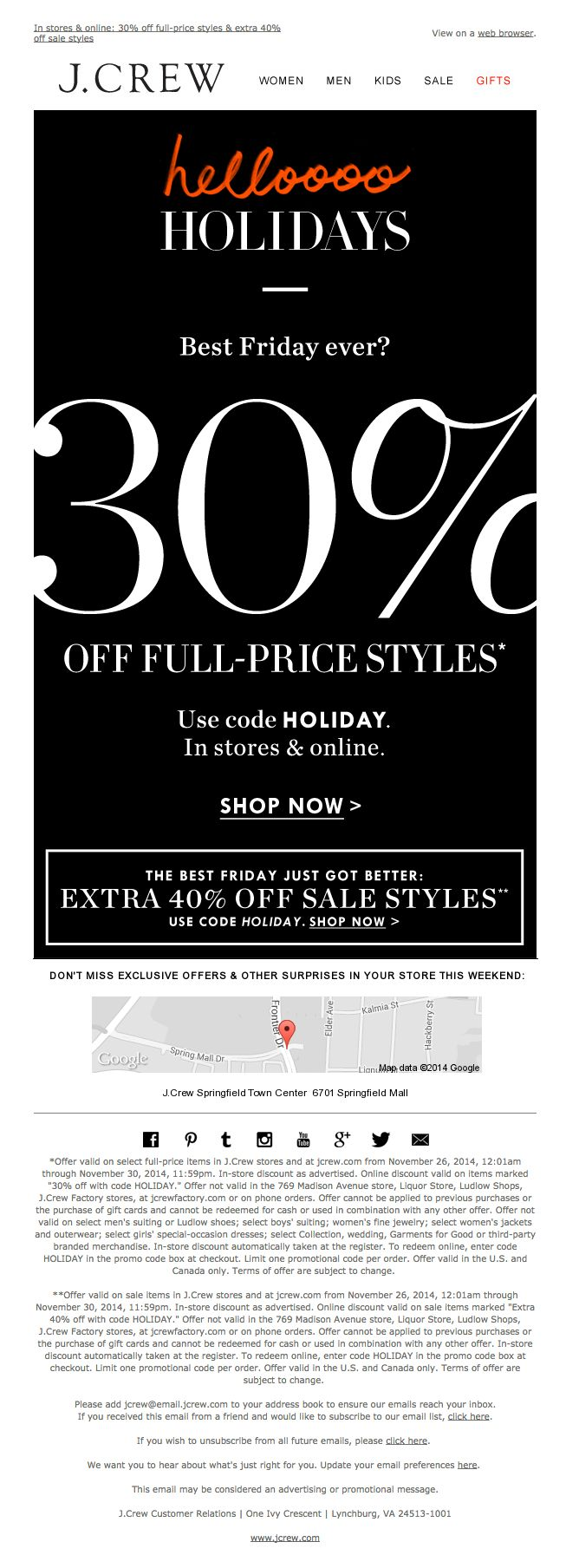 """J.Crew Black Friday email - Nov. 28, 2014 - """"Today is THE day to shop: 30% off, in stores & online"""" - Same email with minor text differences (code) sent on Nov. 24, 2014 with subject line of: """"Helloooo, holidays: 30% off your entire purchase"""""""