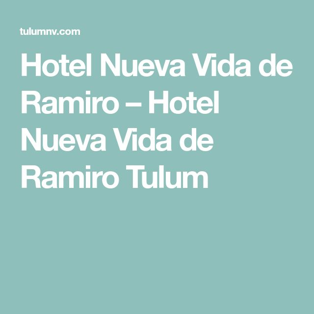 Hotel Nueva Vida de Ramiro – Hotel Nueva Vida de Ramiro Tulum