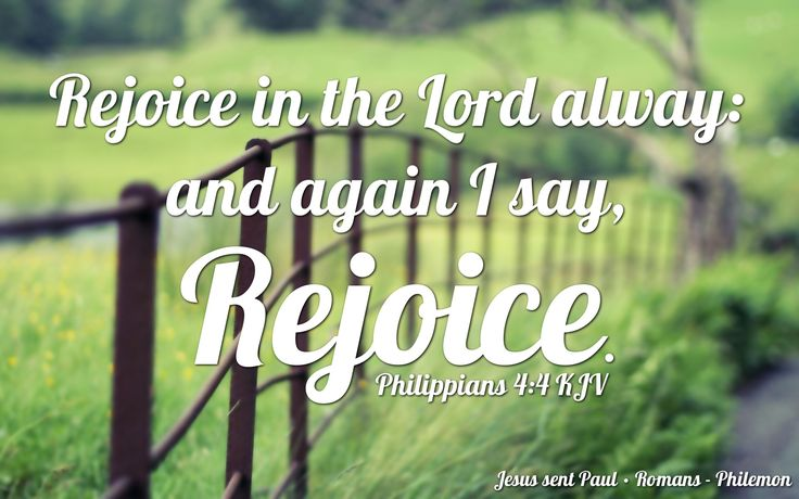 """""""Rejoice in the Lord alway: and again I say, Rejoice."""" Philippians 4:4 KJV  ✞Grace and peace in Christ!"""