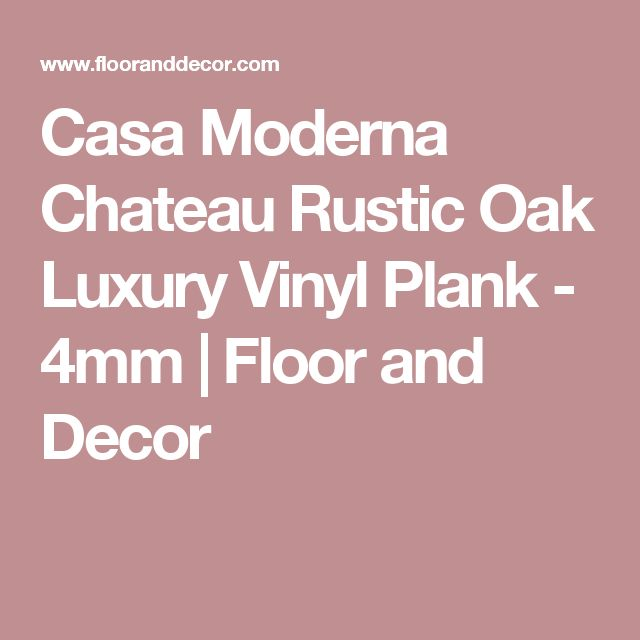 139 best images about floor swoon on pinterest vinyls for Casa moderna storm oak