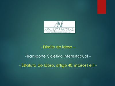 Direito do idoso - transporte coletivo interestadual