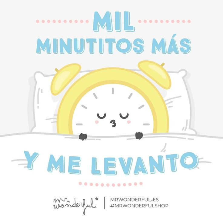 Mil minutos más y me levanto Mr Wonderful