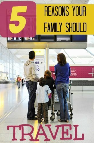 Take a family vacation! 5 Reasons Why Travel is Good for your Family StuffedSuitcase.com