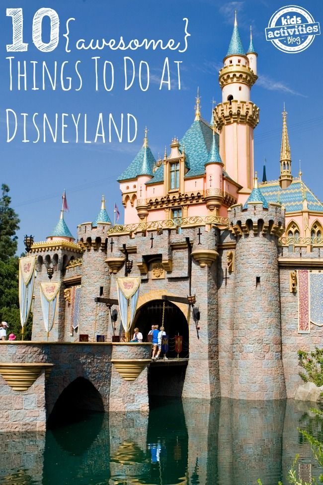 The top 10 things to do while visiting Disneyland with your kids.