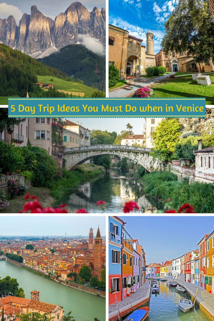 Venice Day Trips | 5 Day Trip Ideas from Venice Italy