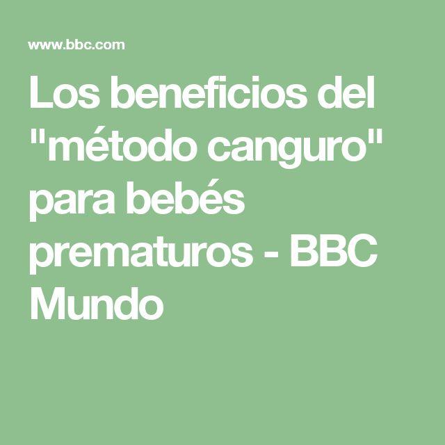 """Los beneficios del """"método canguro"""" para bebés prematuros - BBC Mundo"""
