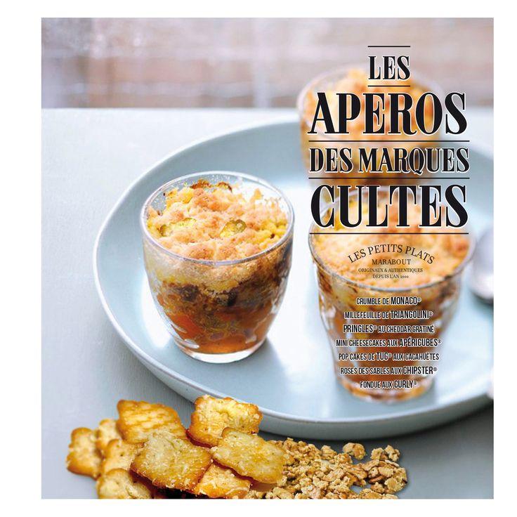 Livre de cuisine les ap ros des marques culte les petits plats marabout en cuisine for Cuisine des marques