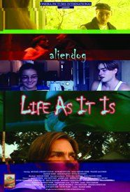 """The question is, to live or let live. Life as it is is a compilation of episodes from the first webshow broadcast daily on the internet in Canada. """"ALIEN DOG – LIFE AS IT IS"""" deals with various aspects of contemporary youth culture. Sean (Michael Jorden Colton), Karen (Maïa Nadon-Chbib)."""