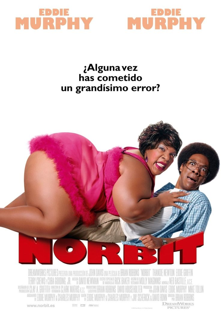 Norbit (2007) De Brian Robbins Comedia Romántica Estados Unidos. Con: Eddie…