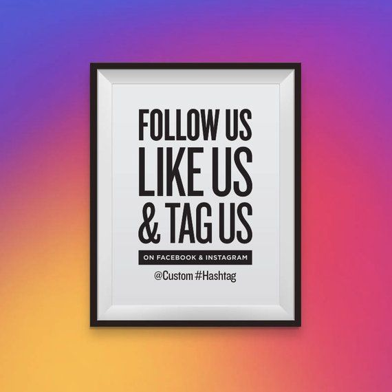 Follow Us Like Us Tag Us On Facebook And Instagram With Etsy Social Media Signs Instagram Typographic Design