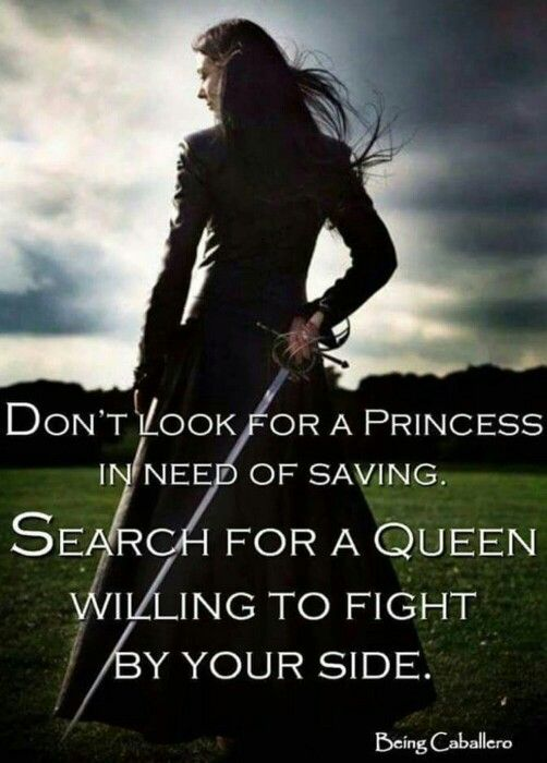 Dont look for a Princess when you can have a Queen