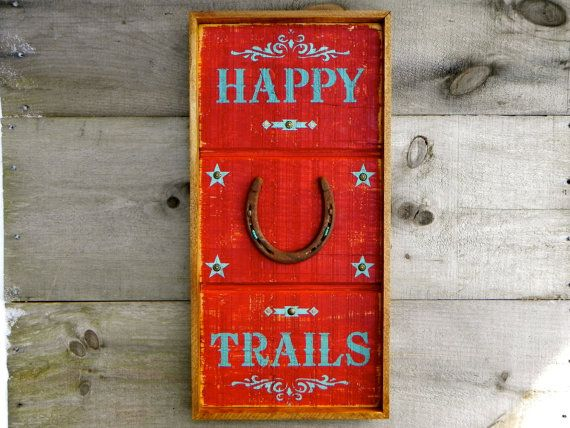 Western Signs and Home Decor, Wood Signs, Wall Decor, Rustic Country Sign, Happy Trails, Horse Decor, Horse Shoe, Turquoise, Framed Wall Art