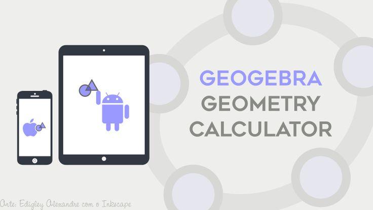 Lançado GeoGebra Geometry Calculator para iPhone, iPad e Android