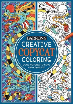 Creative Copycat Coloring Book Cool Pictures To Copy And Complete