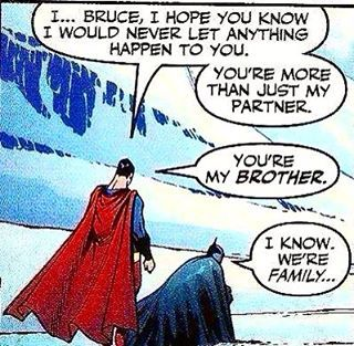 Batman and Superman - I just love this. These two are quite honestly my favourite pair of friends. I love them, I love their bond, I love their friendship. Just. They're everything.