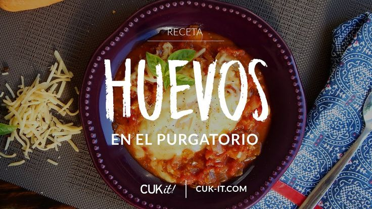Receta de Huevos en el Purgatorio - CUKit!