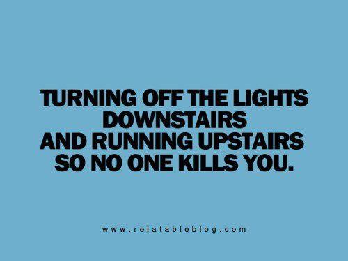 ahahaha every night