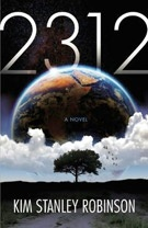 Science fiction review: Kim Stanley Robinson's 2312. The man is a giant of sci-fi. And according to this article, one of his books about Mars... is now sitting there. On Mars.