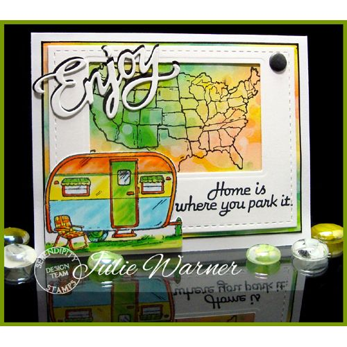 Serendipity Stamps US Map, Camper, and Home Is Where stamps and Enjoy Die