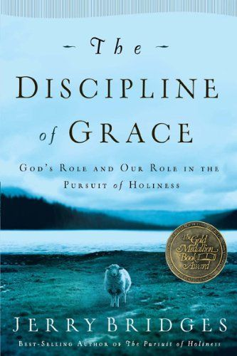 The Discipline of Grace: God's Role and Our Role in the Pursuit of Holiness by Jerry Bridges, http://www.amazon.com/dp/1576839893/ref=cm_sw_r_pi_dp_6Ws9rb0EPT1T9