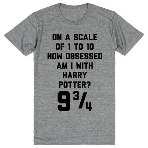 On A Scale Of 1 - 10 How Obsessed With Harry Potter am I? 9 3/4 | Unisex Gray T-Shirt | Eternal Weekend - 1