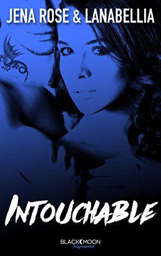 Intouchable (Black Moon Romance) de Lanabellia https://www.amazon.fr/dp/B01IVOXVXY/ref=cm_sw_r_pi_dp_x_qeEbybEMB6R6S