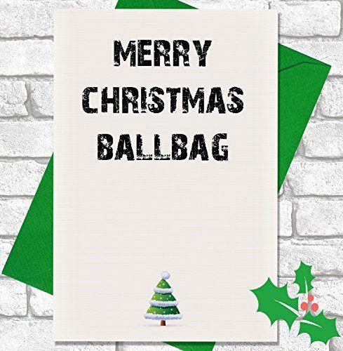 From 3.25 Funny / Rude Joke Christmas Card - Merry Christmas Ballbag