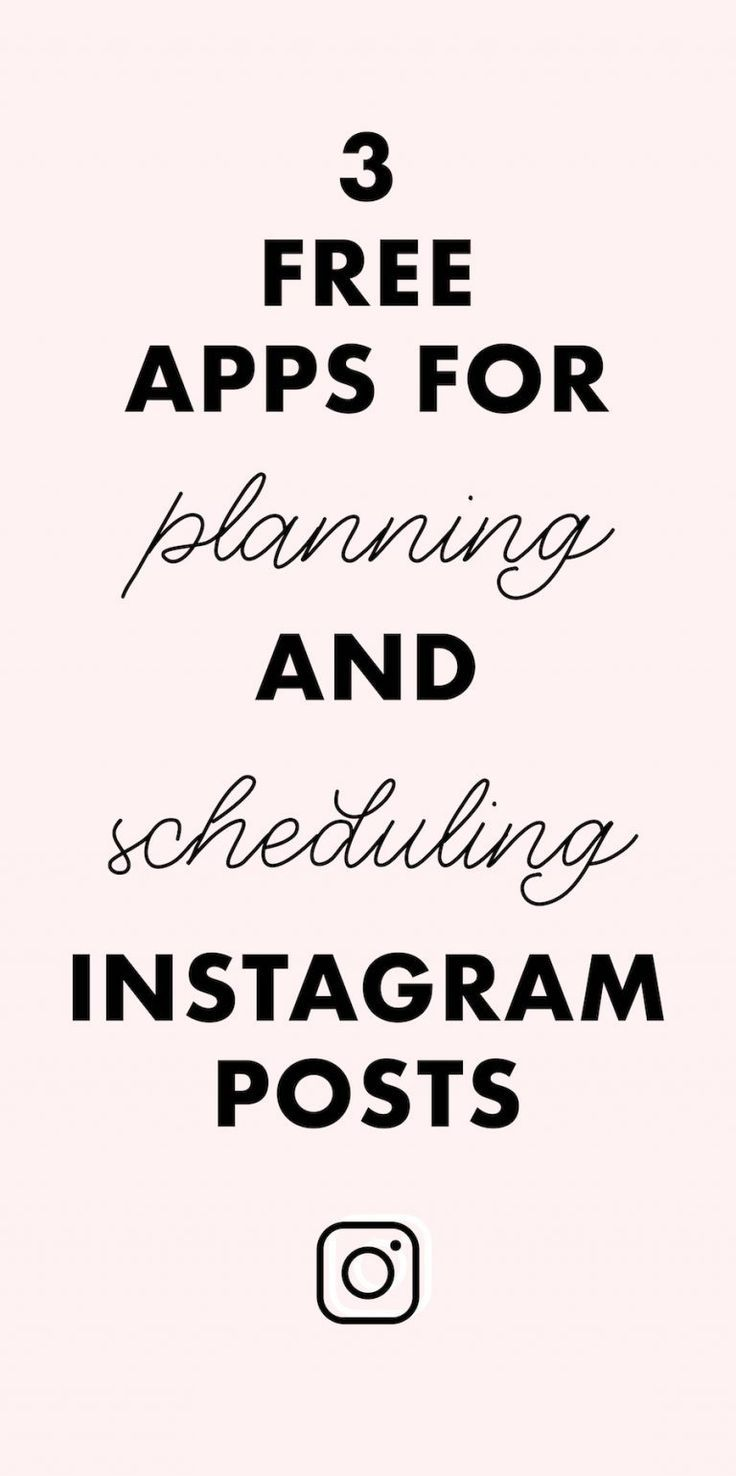 4 Free Apps For Planning And Scheduling Instagram Posts Instagram Posting App Instagram Planner App Instagram Planning App