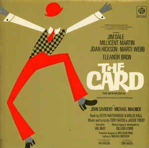 Jim Dale, Millicent Martin, Joan Hickson, Marti Webb & Eleanor Bron - The Card: buy LP at Discogs