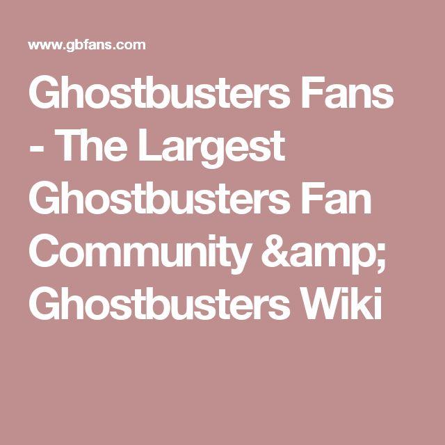 Ghostbusters Fans - The Largest Ghostbusters Fan Community & Ghostbusters Wiki