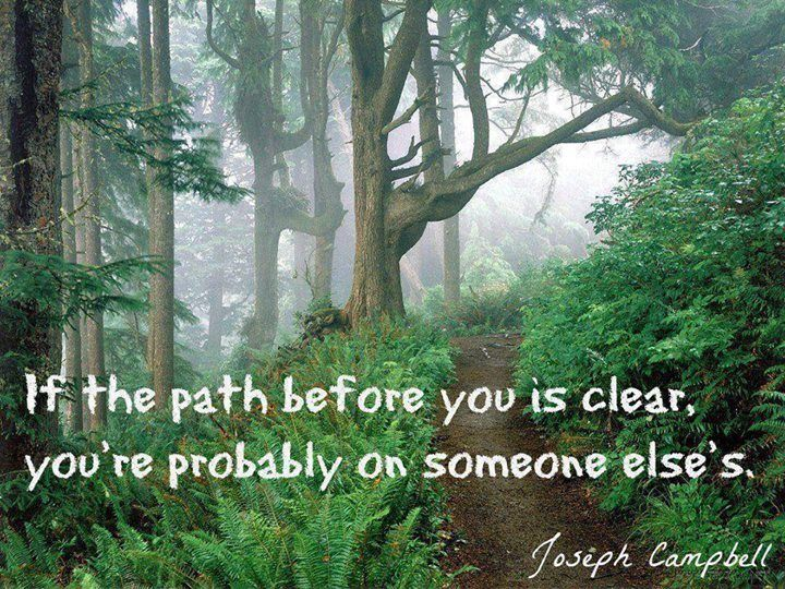 joseph-campbell-if-the-path-before-you-is-clear-youre-probably-on-someone-elses