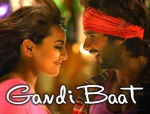 Gandi Baat Lyrics from Rambo Rajkumar (R... Rajkumar): The first song from Shahid Kapoor, Sonakshi Sinha starrer & Prabhudeva directed R.. Rajkumar. The song is composed by Pritam and sung by Mika Singh & Kalpana Patowary. http://www.musicyouluv.com/gandi-baat-r-rajkumar.html