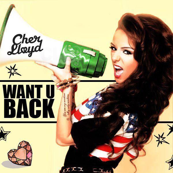 cher lloyd want u back   Cher Lloyd - Want U Back Lyrics   Cher