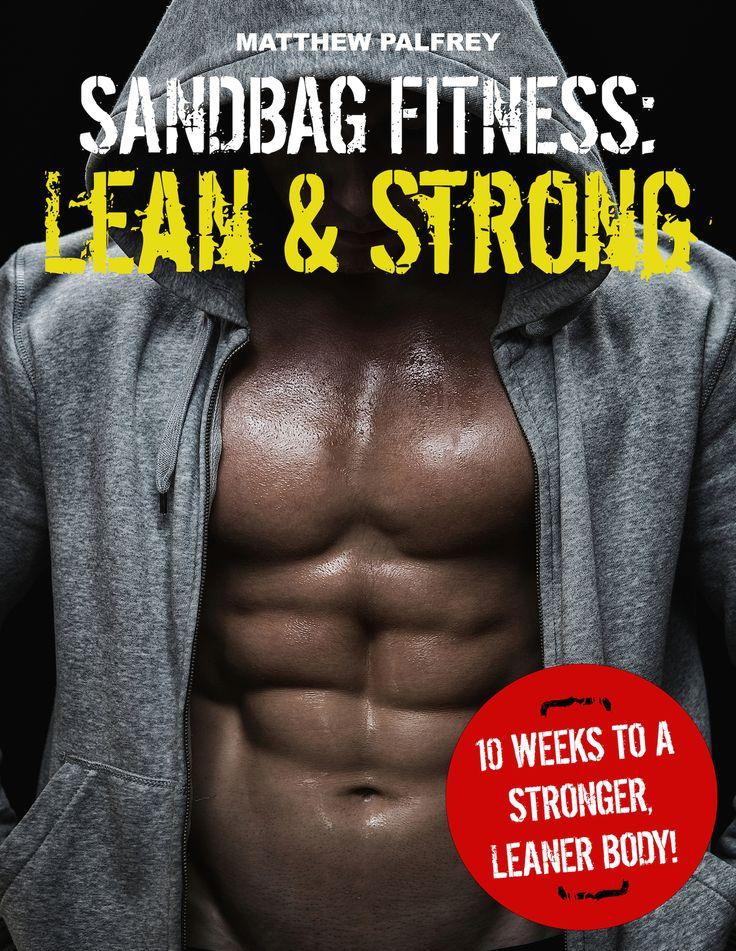 New book release! Sandbag Fitness: Lean & Strong   http://www.sandbagfitnessstore.com/products/sandbag-fitness-lean-strong
