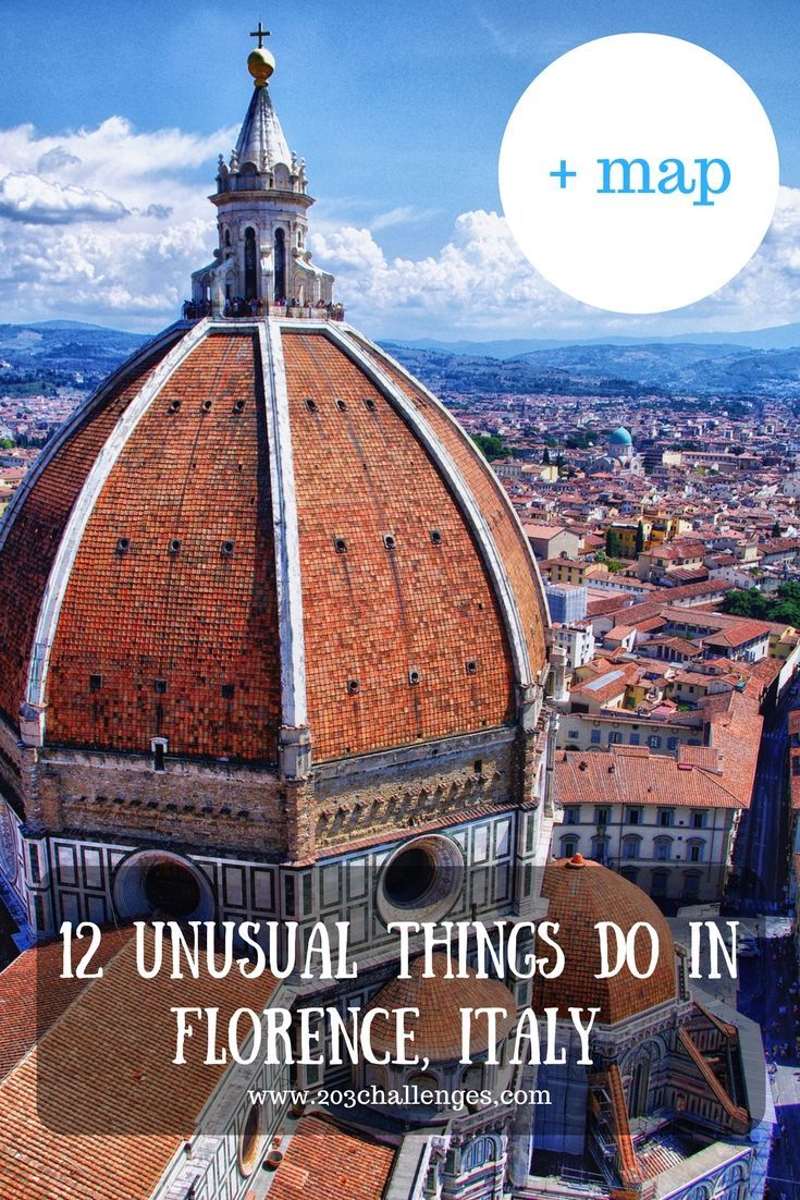 12 unusual things do in Florence, Italy (+map) | 203Challenges