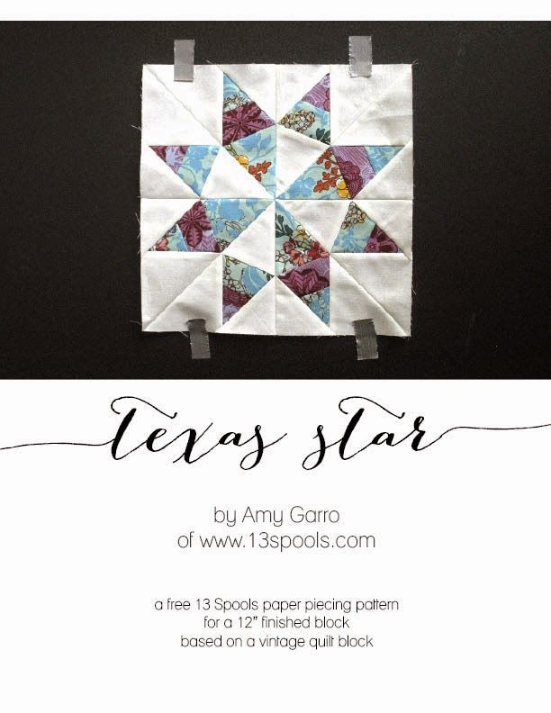 "Texas Star Quilt Block - Free Paper Piecing Pattern by 13 Spools for a vintage-inspired, 12"" finished block. Great for scraps!"